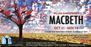 Macbeth Opens this Weekend